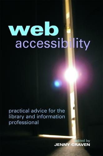 Web Accessibility: Practical Advice for the Library and Information Professional